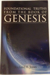 Foundational Truths From The Book of Genesis