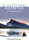 Scriptural Answers For the Inquisitive Soul